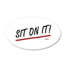 'Sit On It!' Wall Decal