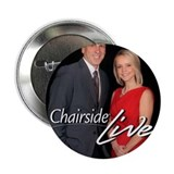 "Chairside Live 2.25"" Button"
