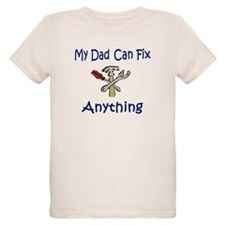 My Dad Can Fix Anything T-Shirt