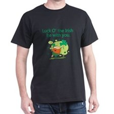 Luck O the Irish be with you T-Shirt