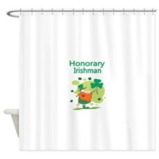 Honorary Irishman Shower Curtain