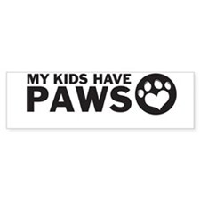 my kids have paws Bumper Bumper Sticker