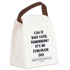 Can it wait? Canvas Lunch Bag