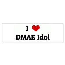 I Love DMAE Idol Bumper Bumper Sticker