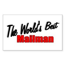 """The World's Best Mailman"" Rectangle Decal"