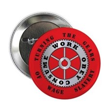 WORK OBEY CONSUME BUTTON