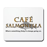 Cafe Salmonella Mousepad