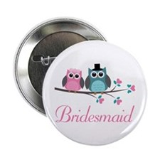 "Bridesmaid Wedding Owls 2.25"" Button"