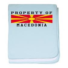 Property Of Macedonia baby blanket