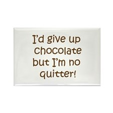 No Quitting Chocolate Rectangle Magnet