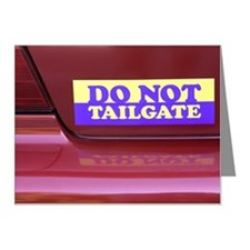 Do not tailgate bumper stick Note Cards (Pk of 20)