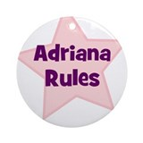 Adriana Rules Ornament (Round)