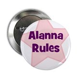 "Alanna Rules 2.25"" Button (10 pack)"