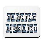 Cunning Linguist Mousepad