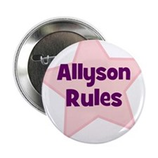 "Allyson Rules 2.25"" Button (10 pack)"