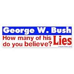 How many Bush Lies Bumper Sticker