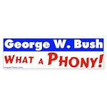George Bush, What a Phony Bumper Sticker