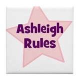Ashleigh Rules Tile Coaster