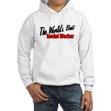 """The World's Best Social Worker"" Hoodie"