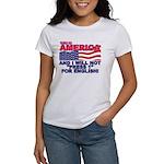 Will Not Press 1 Women's T-Shirt