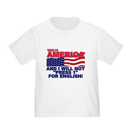 Will Not Press 1 Toddler T-Shirt