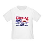 Will Not Press 1 Toddler T-Shirt