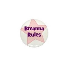 Breanna Rules Mini Button (10 pack)