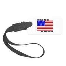 Proud to be an American Luggage Tag