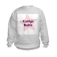 Caitlyn Rules Sweatshirt