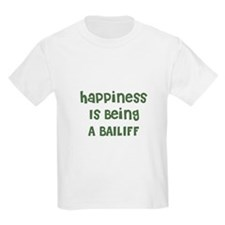 Happiness Is Being A BAILIFF Kids T-Shirt