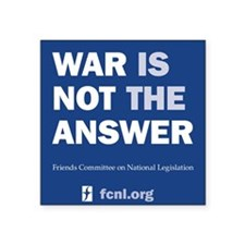 "War is Not the Answer Square Sticker 3"" x 3&q"