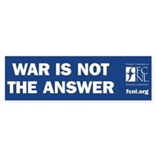War is Not the Answer Bumper Bumper Sticker