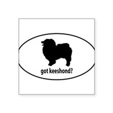 Got Keeshond? Oval Sticker