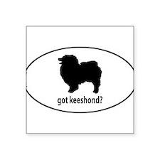 Got Keeshond? Oval Sticker