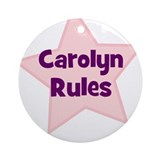 Carolyn Rules Ornament (Round)