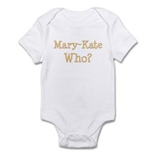 Mary-Kate Who? Twins Infant Bodysuit