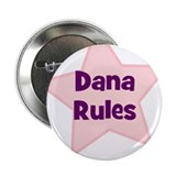 "Dana Rules 2.25"" Button (10 pack)"