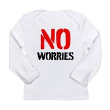 No worries Long Sleeve T-Shirt