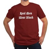Real Men Wear Black T-Shirt