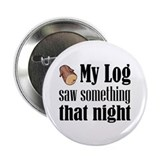 Log Lady 2.25&quot; Button (100 pack)