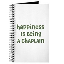 Happiness Is Being A CHAPLAIN Journal