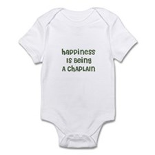 Happiness Is Being A CHAPLAIN Infant Bodysuit