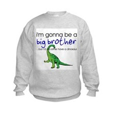 Gonna be big brother (dinosaur) Sweatshirt
