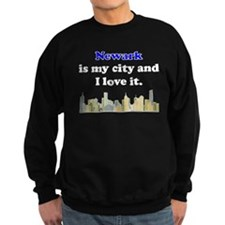 Newark Is My City And I Love It Sweatshirt