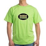Lesbian in Training Green T-Shirt