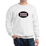 Lesbian in Training Sweatshirt