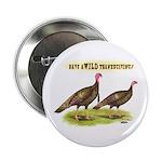 Wild Thanksgiving! Button