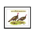 Wild Thanksgiving! Framed Panel Print