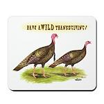 Wild Thanksgiving! Mousepad