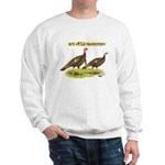 Wild Thanksgiving! Sweatshirt